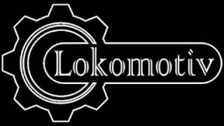 Lokomotiv - Brutal Advance
