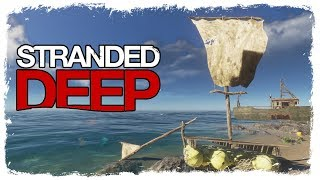 Stranded Deep | BOATS AND HOLES | Lost In Paradise Ep.4
