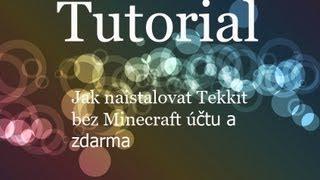 """""""Jak nainstalovat Tekkit"""" Bez minecraft účtu a zdarma [Videotutorial]"""