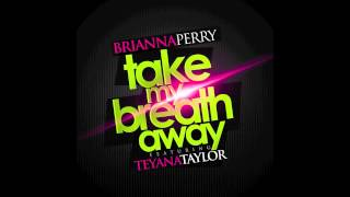 Watch Brianna Perry Take My Breath Away video