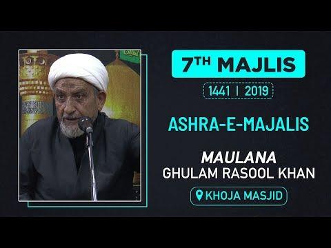 7th MAJLIS | MAULANA GHULAM RASOOL KHAN | KHOJA MASJID | M. SAFAR 1441 HIJRI | 7th OCT 2019