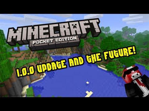 Minecraft PE: 1.0.0 UPDATE AND FUTURE UPDATES!