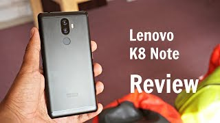 Lenovo K8 Note Review, Pros and Cons