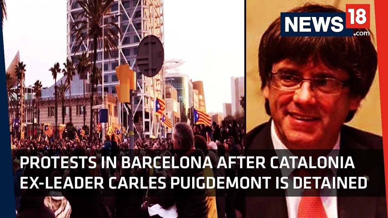 Catalonia Leader Arrested | Barcelona Holds Protests Against Arrest of Carles Puigdemont