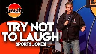 Try Not To Laugh | Sports Jokes | Laugh Factory