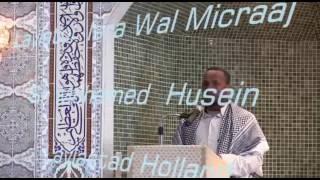 Laylatul Isra Wal Micraaj Laylastad  Holland.