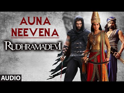 Auna Neevena || Rudhramadevi || Allu Arjun, Anushka, Rana Daggubati, Prakashraj
