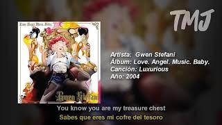 Letra Traducida Luxurious de Gwen Stefani