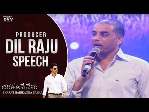 Producer Dil Raju Speech @ Bharat Bahiranga Sabha | Bharat Ane Nenu