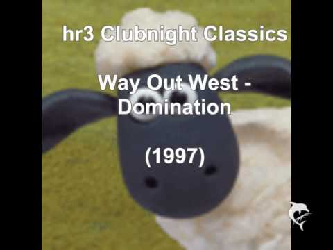 Way Out West - Domination (1997)