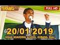 Ceramah Terbaru Ustadz Abdul Somad Lc, MA - Ihsan Boarding School, Pekanbaru
