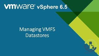 09. Managing VMFS Datastores (Step by Step guide)