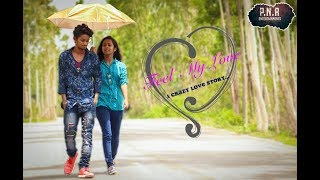 feel my love ( a crazy love story ) telugu short film HD