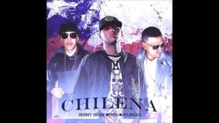Benny Benni - Chilena ft. Endo & Delirious