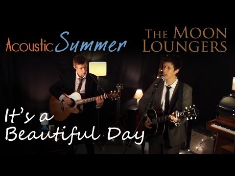 Michael Bublé It's A Beautiful Day | Acoustic Cover By The Moon Loungers (with Chords) video