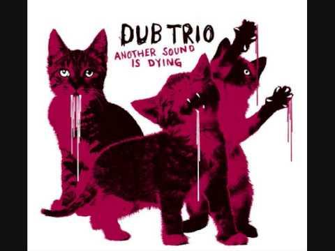 Dub Trio - Respite