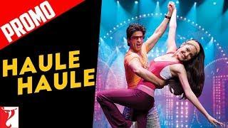 Song Promo - Haule Haule Remix | Rab Ne Bana Di Jodi | Shah Rukh Khan | Anushka Sharma