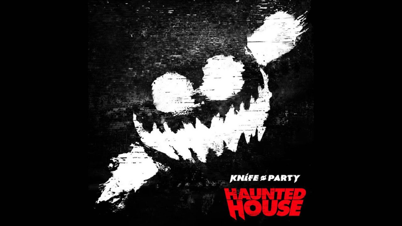 Knife Party Haunted House Album Cover Knife Party Haunted House