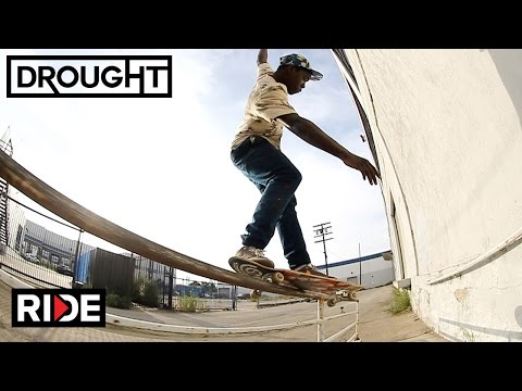 "Eduardo Craig and Zion Wright's ""Drought"" Video Parts"
