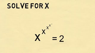 Can You Solve x^x^x^... = 2? Infinite Exponent Tower Trick