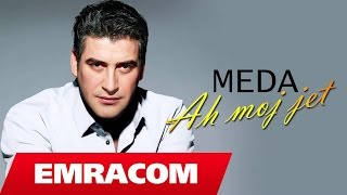 Meda - Ah moj jet (Official Song)