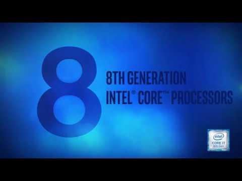 Introducing 8th Gen Intel Core Processors