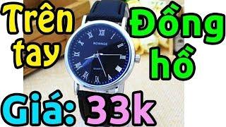 Trên tay đồng hồ đẹp giá rẻ 33k