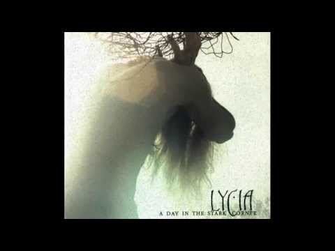 Lycia - And Through The Smoke And Nails