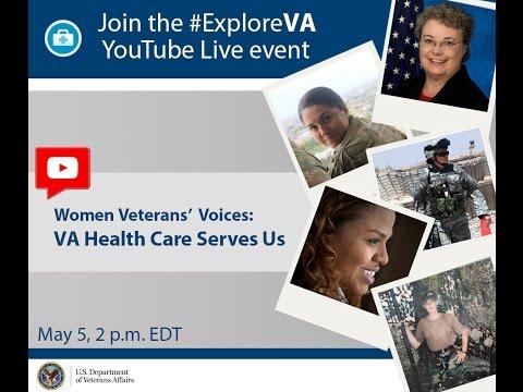 Women Veterans' Voices: VA Health Care Serves Us