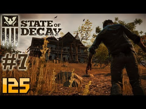 State of Decay Gameplay Walkthrough - Part 7 - Jacob Ritter (Let's Play)
