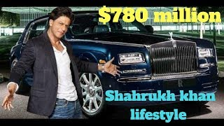 ShahRukh Khan lifestyle,Houses, Car, Net Worth, Family, salary & Biography