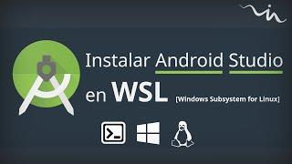 Instalar Android SDK en WSL - Tutorial