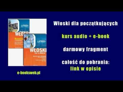 Kurs Włoskiego Dla Początkujących - Audio Kurs + E-book