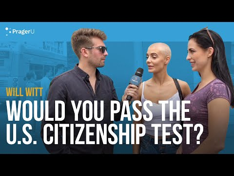 Can You Pass the U.S. Citizenship Test? With Will Witt