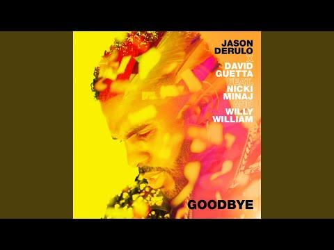 Goodbye (feat. Nicki Minaj & Willy William)