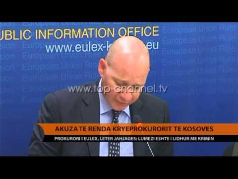 Akuza të rënda kryeprokurorit të Kosovës - Top Channel Albania - News - Lajme