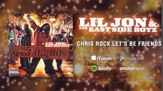 Watch Lil Jon Chris Rock Lets Be Friends video