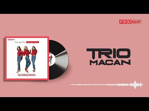 Download Trio Macan - Setengah Beras Setengah Ketan    Mp4 baru