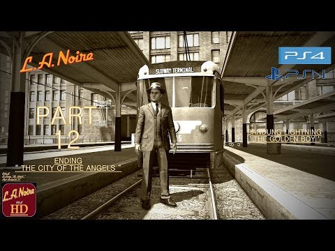 L.A. Noire  PS4  Remastered. Walkthrough Part 12 | 100%