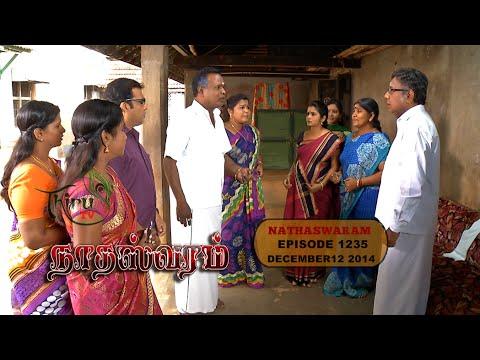 NADHASWARAM - நாதஸ்வரம் Episode - 1235 (12-12-14)