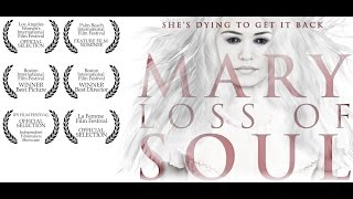 Mary Loss of Soul - Trailer