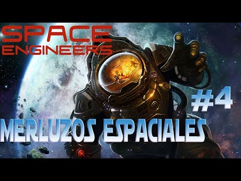 MERLUZOS ESPACIALES #4 | SPACE ENGINEERS | Montando Naves