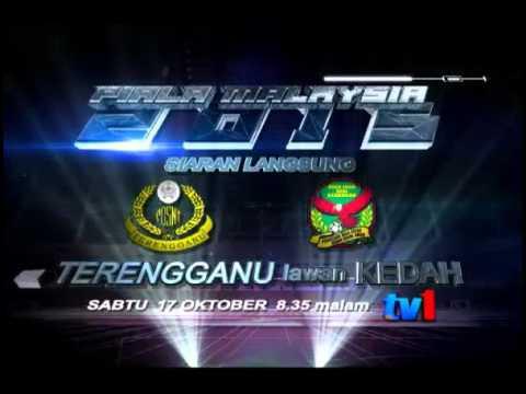 Siaran Langsung Piala Malaysia 2015 : Terengganu lawan Kedah