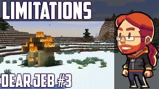 Game Limitations - Dear Jeb #3 [Minecraft]