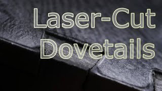 Laser-Cut Dovetails (proof of concept)