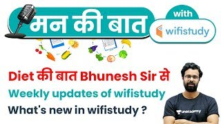 Mann ki Baat   Diet की बात by Bhunesh Sir   Weekly Updates & What's New in wifistudy