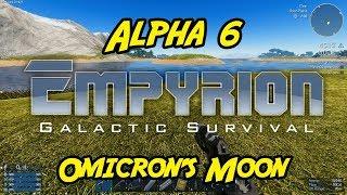 "Empyrion – Galactic Survival - Alpha 6 - ""Omicron's Moon"""