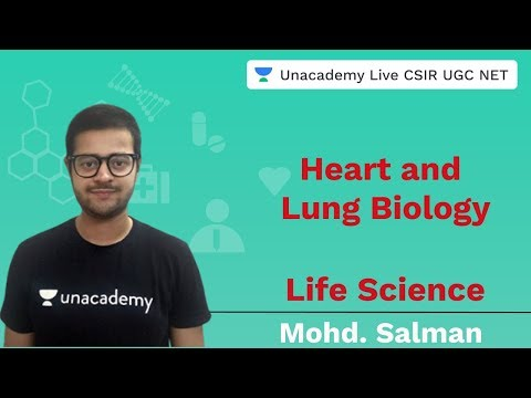Heart and lung biology | Life Science | Unacademy Live CSIR UGC NET | Mohd. Salman