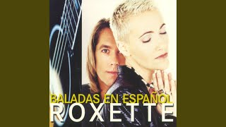 Roxette - Directamente A Ti (Run To You)