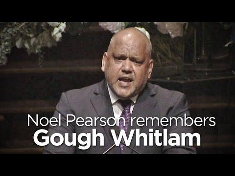In Full: Noel Pearson remembers Gough Whitlam